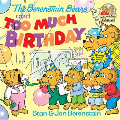 The Berenstain Bears and Too Much Birthday 9780812444810