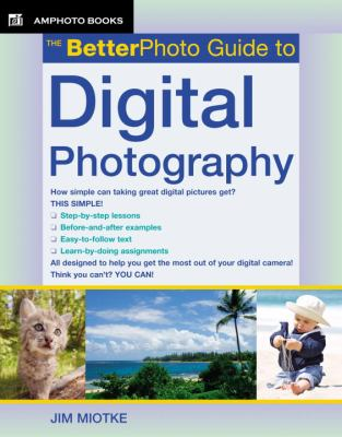 The Betterphoto Guide to Digital Photography 9780817435523