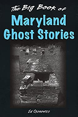 Big Book of Maryland Ghost Stories 9780811705615