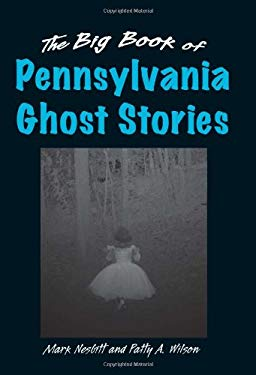 The Big Book of Pennsylvania Ghost Stories 9780811703642