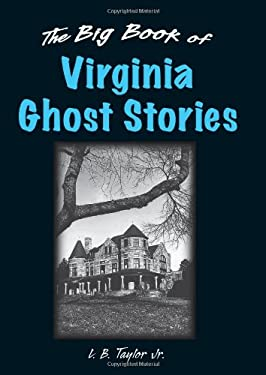 The Big Book of Virginia Ghost Stories 9780811705837