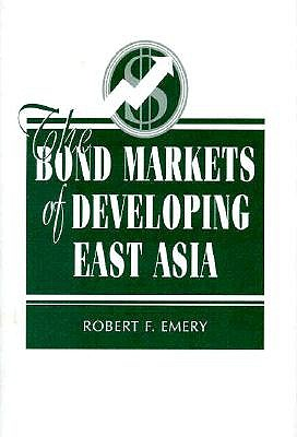The Bond Markets of Developing Asia 9780813329697