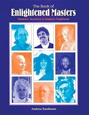The Book of Enlightened Masters: Western Teachers in Eastern Traditions 9780812693102