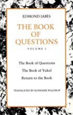 The Book of Questions: Volume I [The Book of Questions, the Book of Yukel, Return to the Book] 9780819562470