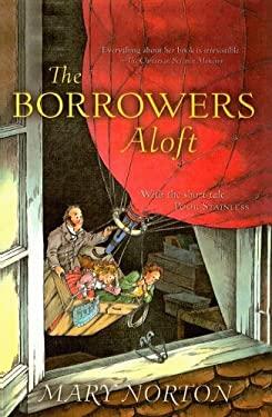 The Borrowers Aloft 9780812436747
