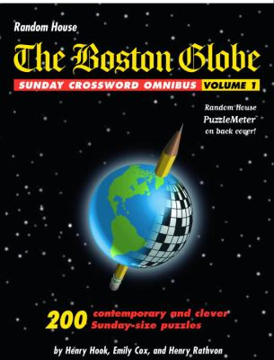 The Boston Globe Sunday Crossword Omnibus, Volume 1 9780812934311