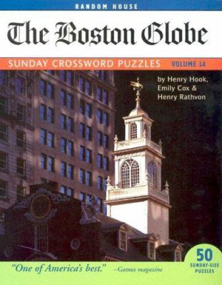 The Boston Globe Sunday Crossword Puzzles, Volume 14 9780812934878