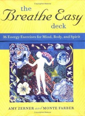 The Breathe Easy Deck: Energy Exercises for Mind, Body, and Spirit 9780811847117