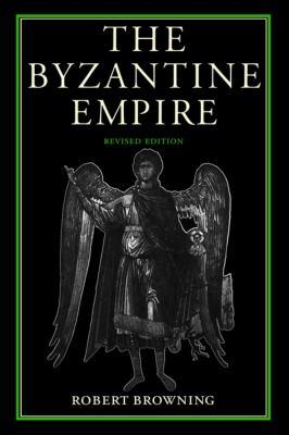 The Byzantine Empire 9780813207544