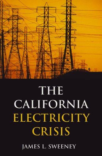 The California Electricity Crisis 9780817929114