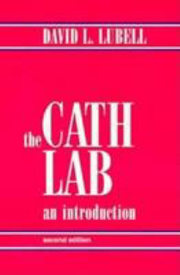 The Cath Lab: An Introduction 9780812116755