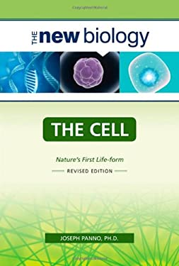 The Cell: Nature's First Life-Form 9780816068494