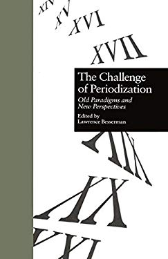The Challenge of Periodization: Old Paradigms and New Perspectives