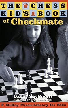 The Chess Kid's Book of Checkmate 9780812935943