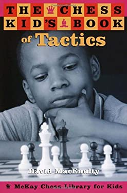 The Chess Kid's Book of Tactics 9780812935097