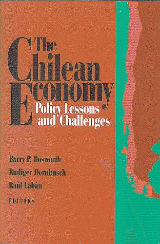 The Chilean Economy: Policy Lessons and Challenges 9780815710455