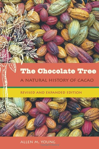 The Chocolate Tree: A Natural History of Cacao 9780813030449
