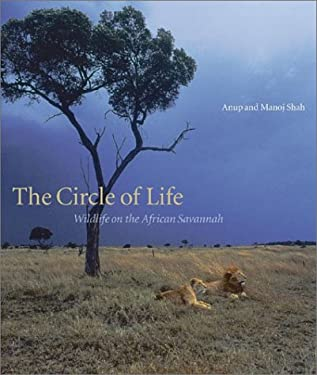 The Circle of Life: Wildlife on the African Savannah 9780810945333