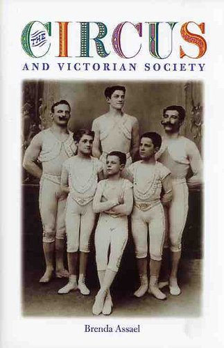 The Circus and Victorian Society 9780813923406