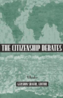 Citizenship Debates: A Reader 9780816628803