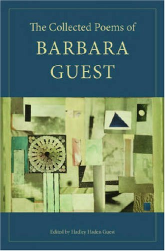 The Collected Poems of Barbara Guest 9780819568601