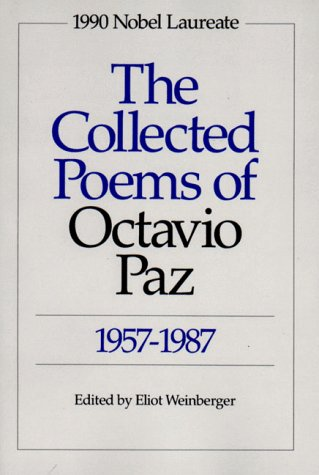 The Collected Poems of Octavio Paz: 1957-1987 9780811211734