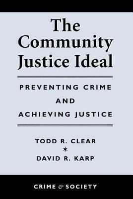 The Community Justice Ideal 9780813367668