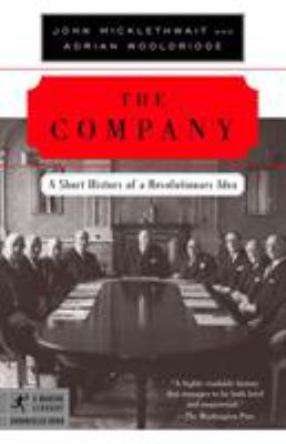 The Company: A Short History of a Revolutionary Idea 9780812972870