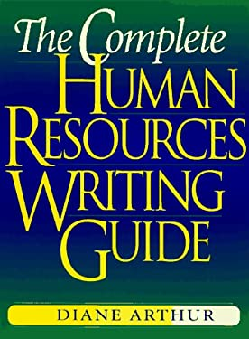 The Complete Human Resources Writing Guide 9780814403259