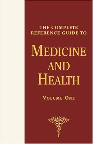 The Complete Reference Guide to Medicine and Health, 4-Volume Set 9780816061440