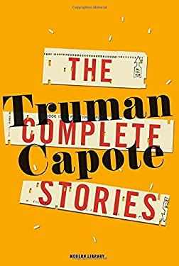 The Complete Stories of Truman Capote 9780812994377
