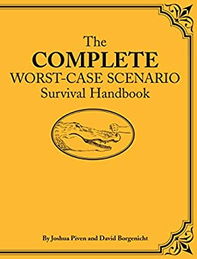 The Complete Worst-Case Scenario Survival Handbook [With CDROM] 9780811861366