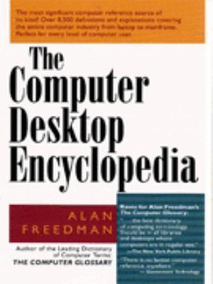 The Computer Desktop Encyclopedia 9780814400104
