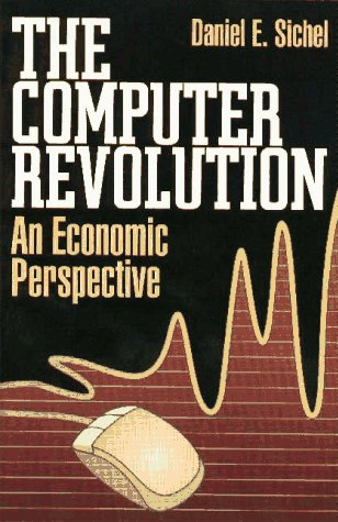 The Computer Revolution: An Economic Perspective 9780815778967