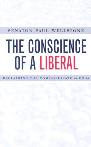 The Conscience of a Liberal: Reclaiming the Compassionate Agenda 9780816641796