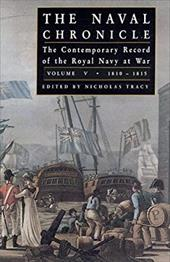 Naval Chronicle: Vol.5, the Contemporary Record of the Royal Navy at War