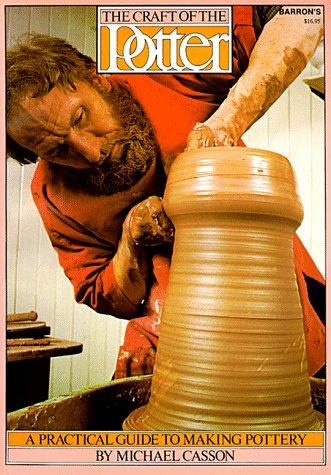 The Craft of the Potter, the Craft of the Potter 9780812020281