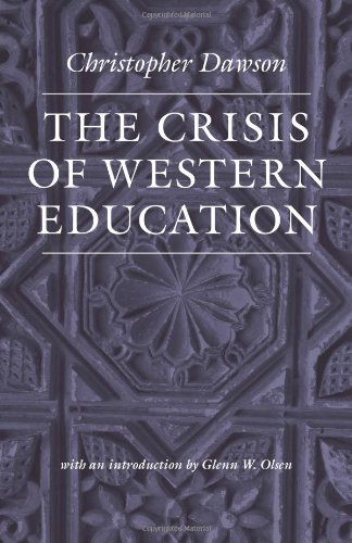The Crisis of Western Education 9780813216836