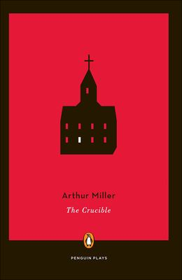The Crucible: A Play in Four Acts 9780812415384