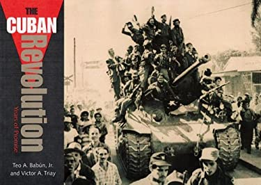 The Cuban Revolution: Years of Promise