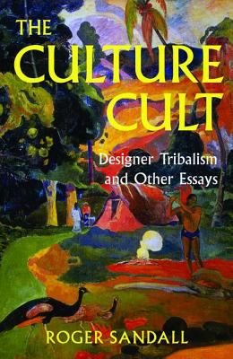 cult culture designer essay other tribalism Find helpful customer reviews and review ratings for the culture cult: designer tribalism and other essays at amazoncom read honest and unbiased product reviews from our users.