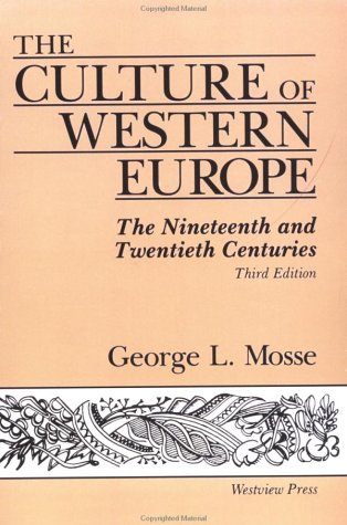 The Culture of Western Europe: The Nineteenth and Twentieth Centuries, Third Edition 9780813306230