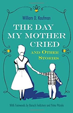 The Day My Mother Cried and Other Stories 9780815609551