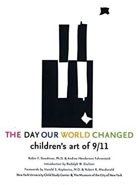 The Day Our World Changed: Children's Art of 9/11 9780810935440