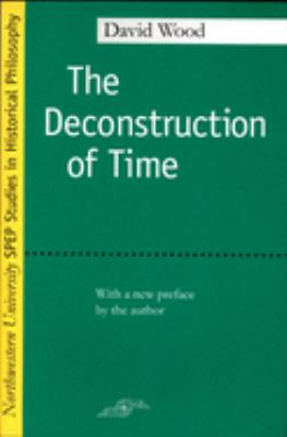 The Deconstruction of Time 9780810118089