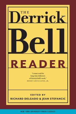 The Derrick Bell Reader 9780814719701