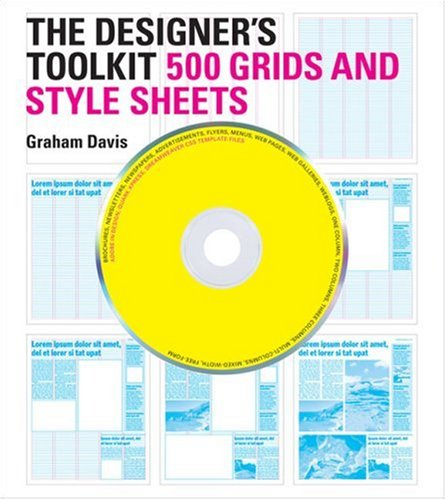 The Designer's Toolkit: 500 Grids and Style Sheets [With CDROM] 9780811860512