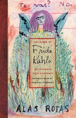 The Diary of Frida Kahlo: An Intimate Self-Portrait 9780810959545