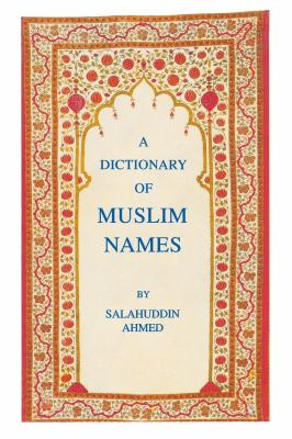 The Dictionary of Muslin Names 9780814706756