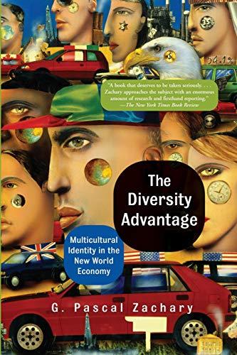 The Diversity Advantage: Multi Ethnic Identity in the New World Economy 9780813340500